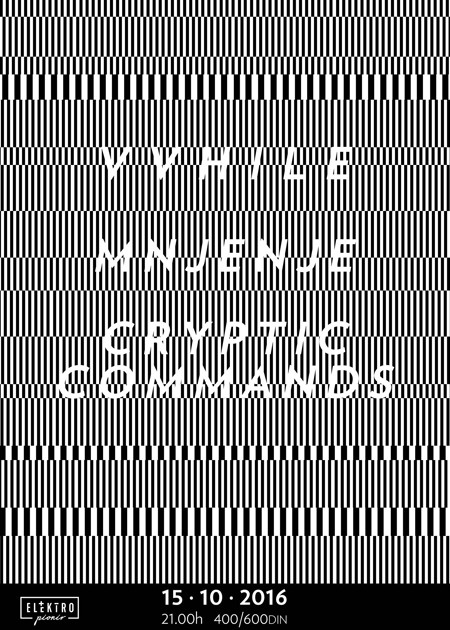 VVhile, Mnjenje, Cryptic Commands @ Elektropionir
