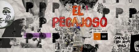 El Pegajoso @ DOT