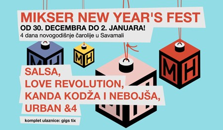 Mikser New Year's Fest!