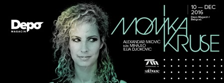 Monika Kruse u Depo Magacinu 10. decembra!
