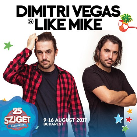 DIMITRI VEGAS & LIKE MIKE na Sziget festivalu