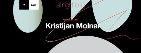 Kristijan Molnar all night long @ DOT