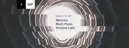 Mancha & MarkPanic & Kristina Lalić @ DOT