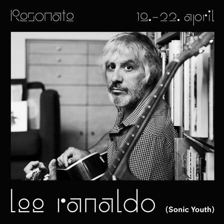 Lee Ranaldo (Sonic Youth) nastupa na RESONATE festivalu!