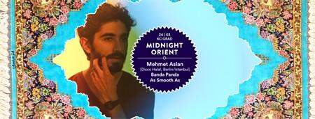 Midnight Orient w/ Mehmet Aslan @ KC Grad