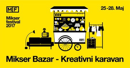 Mikser Bazar 2017 Kreativni karavan