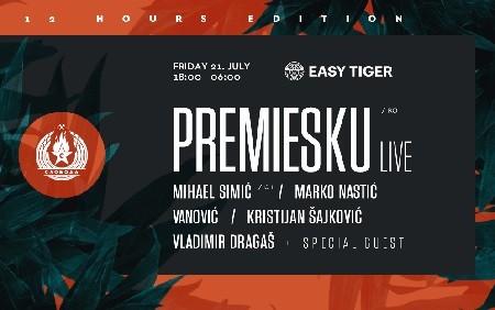 Easy Tiger presents PREMIESKU (Live)