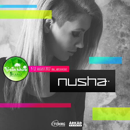 NUSHA - GREEN FUTURE FESTIVAL 2017