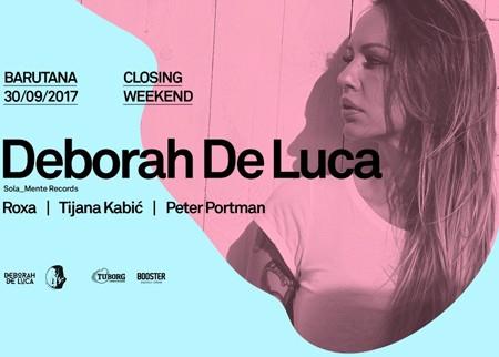 Deborah de Luca na Barutana closing weekend-u!