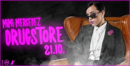 Mimi Mercedez @ Drugstore