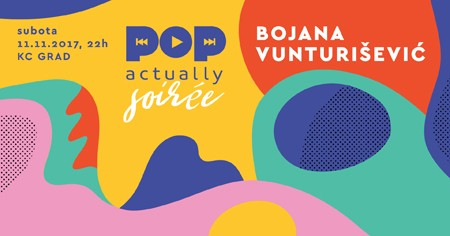 POPactually Soirée i koncert Bojane Vunturišević
