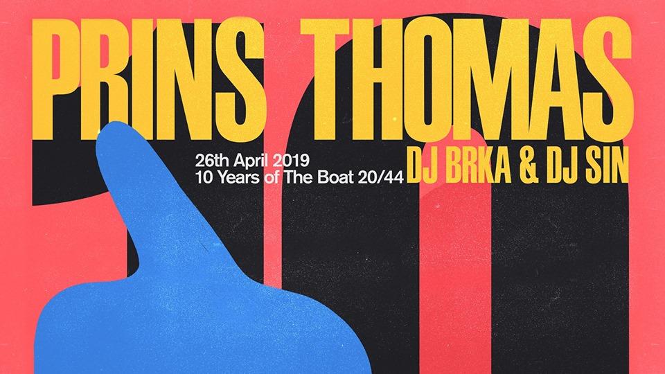 X Bday / Prins Thomas (Oslo, Norway) / Dj Brka & Dj Sin
